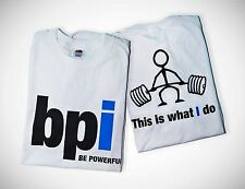 """BPI """"THIS IS WHAT I DO"""" bodybuilding Workout T-Shirt (2 pk) XL Pump up in Style!"""