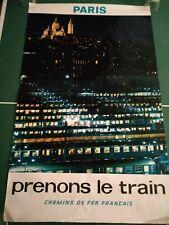 Prenons le train. Paris. Affiche, poster SNCF 1972. Grand format.