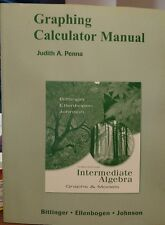Graphing Calculator Manual for Intermediate Algebra Graphs & Models 3rd Edition