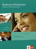 Business Milestones - Englisch für kaufmännische Berufe. Schülerbuch (2011, Set…
