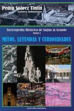 Coleccion Cuba y Sus Jueces Ser.: Enciclopedia Historica de Sagua la Grande...