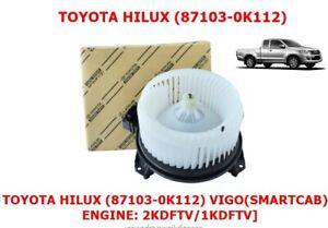 87103-0K112 GENUINE BLOWER FOR TOYOTA HILUX VIGO SMART CAB 2008  2KDFTV/1KDFTV