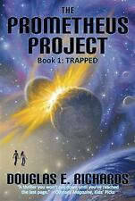 The Prometheus Project: Trapped (Volume 1) by Douglas E. Richards, Good Book