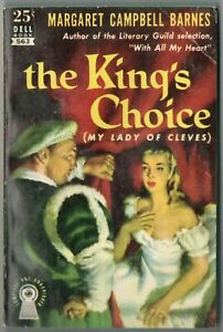 Vtg Pulp Book Fiction Novel The Kings Choice by Margaret Campbell Barnes