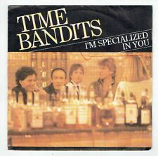 "TIME BANDITS Vinyl 45T SP 7"" I'M SPECIALIZED IN YOU - GINNY - CBS 2915  F Reduit"