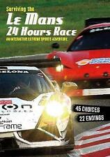 You Choose Surviving Extreme Sports Surviving the Le Mans 24 Hours Race An Inter