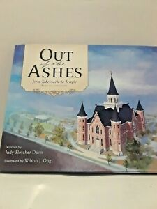 Out of the Ashes: From Tabernacle to Temple by Judy Fletcher Davis