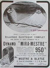 PUBLICITE MESTRE & BLATGE DYNAMO MIRA MESTRE ECLAIRAGE HIBOU DE 1913 FRENCH AD