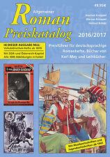 Allgemeiner Roman Preiskatalog 2016 Romanhefte ab 1870 sofortige Lieferung