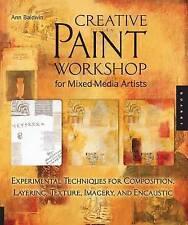 Creative Paint Workshop for Mixed-Media Artists: Experimental Techniques for Com