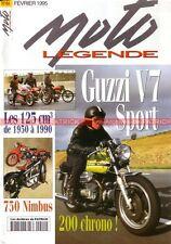 MOTO LEGENDE  44 GUZZI 750 V7 NORTON 588 KAWASAKI 350 S2 NIMBUS 750 DUCATI 600