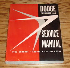 1956 Dodge Passenger Car Service Shop Manual 56 Coronet Royal Custom