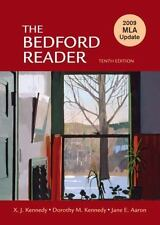 The Bedford Reader 2009 MLA Update by X.J. & Dorothy M. Kennedy, Jane E. Aaron