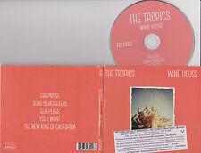 THE TROPICS - Wind House - 2014 CD - DIGIPAK