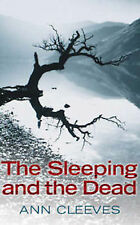 ANN CLEEVES __ THE SLEEPING AND THE DEAD ____ BRAND NEW __ FREEPOST UK
