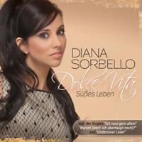 CD Diana Sorbello Dolce Vita Süßes Leben 16 Titel Album Deutsch Schlager Fox NEU
