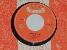 "Honey Twins-CHARLY BROWN - 7"" 45 POLYDOR"
