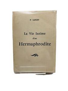 Pr Langey La vie intime d'un hermaphrodite  1963 SOUS LE MANTEAU