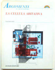 Maurizio De Caro CLAUDIO DINI LA CELLULA ABITATIVA Di Baio Editore 1988