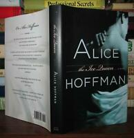 Hoffman, Alice  THE ICE QUEEN A Novel 1st Edition 1st Printing