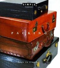 Packing: Bags to Trunks (Chic Simple Components)-ExLibrary