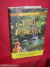 JULIET MARILLIER La figlia della foresta 2005 Armenia Prima Edizione