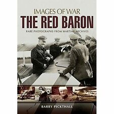 The Red Baron Rare Photographs by Barry Pickthall (Paperback) Book