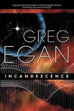 Incandescence by Egan, Greg