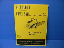 MCCULLOCH DIRECT DRIVE MODEL D44 D 44 CHAINSAW INSTRUCTION MANUAL ------ MAN82C