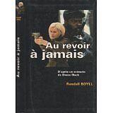Randall Boyll - Au revoir à jamais - 1997 - poche