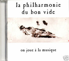 LA PHILHARMONIE DU BON VIDE On Joue A La Mu FR Press CD