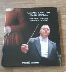 Gaetano Donizetti : Maria Stuarda By Antonino Fogliani Antonio Carlini Mondado