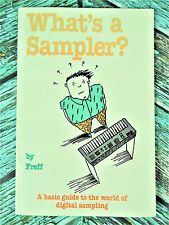 New! What's a Sampler? by Freff Basic Guide to Digital Sampling 1989 HL00330004