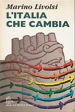 (Marino Livolsi) L'Italia che cambia 1993 1 edizione  La nuova Italia