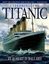 Exploring the Titanic: How the Greatest Ship Ever Lost Was Found-ExLibrary