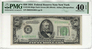 1934 $50 FEDERAL RESERVE NOTE NEW YORK FR.2102-Bdgs PMG EXTRA FINE XF EF 40 EPQ