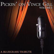 Pickin' on Vince Gill, Pickin on Vince Gill 2: Bluegrass Tribute, Excellent