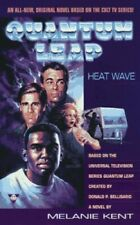 Heat Wave: A Novel (Quantum leap) by Kent, Melanie Paperback Book The Fast Free