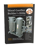 Wood Gasifier Builder's Bible - 3rd Edition!