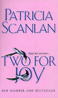 TWO FOR JOY, Scanlan, Patricia, Very Good Book
