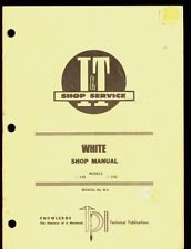WHITE I&T 2-45 / 2-62 TRACTOR SHOP MANUAL