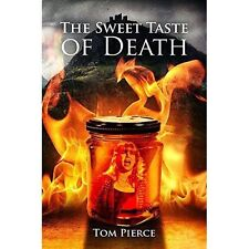 The Sweet Taste of Death, Tom Pierce | Hardcover Book | 9781786293725 | NEW