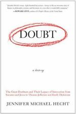 Doubt : A History - The Great Doubters and Their Legacy of Innovation from...