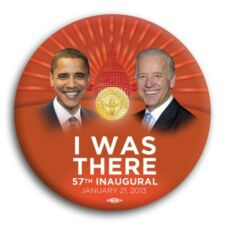 """I Was There 57th Presidential Inauguration Barack Obama 2013 Democrat Button 3"""""""