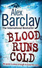 """NEW"" Blood Runs Cold, Barclay, Alex, Book"