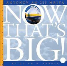ANTONOV AN-225 MRIYA - ARNOLD, QUINN M. - NEW HARDCOVER BOOK