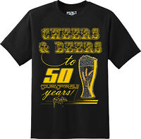 Funny Cheers And Beers to 50 Years Birthday T Shirt  New Graphic Tee