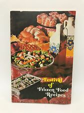 Festival of Frozen Food Recipes Cookbook Vintage 1973 Mid-Century Family Meals