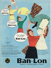 PUBLICITE ADVERTISING  1957   BAN LON  articles textiles NYLON
