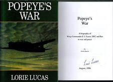 SIGNED LORIE LUCAS POPEYE'S WAR BIOGRAPHY OF WING COMMANDER F J LUCAS 1ST HB 96